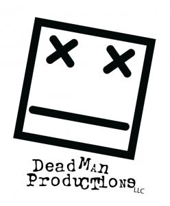DeadMan Productions LLC